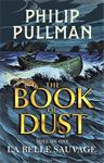 La Belle Sauvage: The Book of Dust Volume One